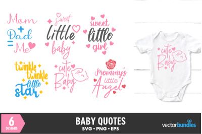 Baby quotes bundle svg