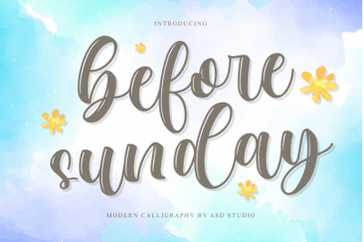Before Sunday - Modern Calligraphy