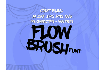 Flow Brush Font, Craft Font Svg Dxf Png Ai Eps