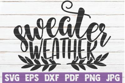 Sweater Weather SVG Cut File
