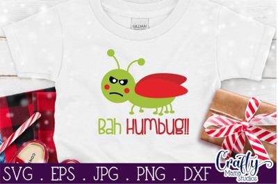 Bah Humbug Svg - Funny Christmas Quote