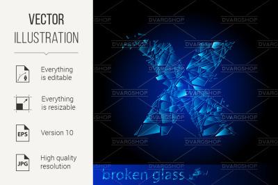 """""""One letter of broken glass"""""""