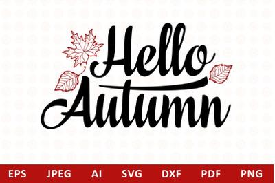 Hello Autumn Lettering Phrase Text Graphic svg