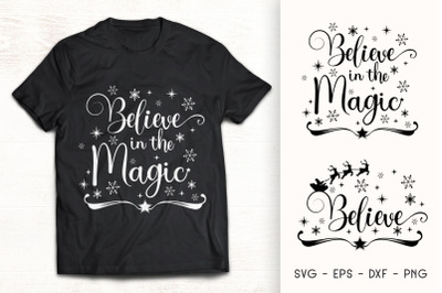 Believe in the Magic - Christmas SVG Quote - Believe SVG
