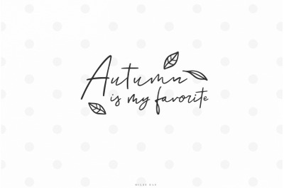Fall autumn quote svg cut file