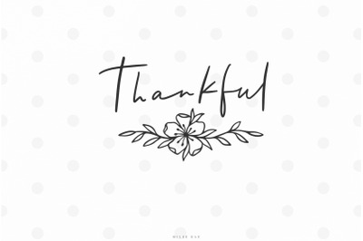 Thanksgiving thankful quote svg cut file