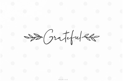 Thanksgiving grateful quote svg cut file
