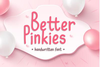 Better Pinkies