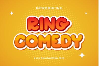 Ring Comedy