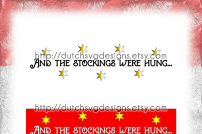 Christmas text cutting file And the stockings were hung with stars, in Jpg Png Studio3 SVG EPS DXF, for Cricut & Silhouette, xmas, rack, christmas svg
