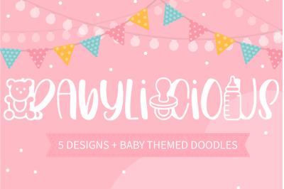 Babylicious 5 Designs With Baby Themed Doodles