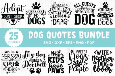 Dog SVG Bundle, 25 Dog Quotes Bundle, SVG DXF EPS PNG PDF