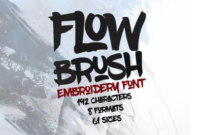 Flow Paint Brush Embroidery Font, Alphabet Design, Letters Embroidery,