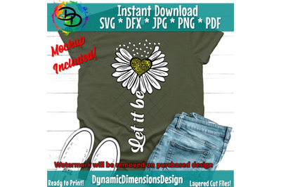 Let it Be SVG&2C; Flower SVG&2C; Song Lyrics&2C; Grunge Sunflower&2C; Grunge Flowe