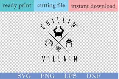 Chillin Like a Villain SVG PNG Cut File