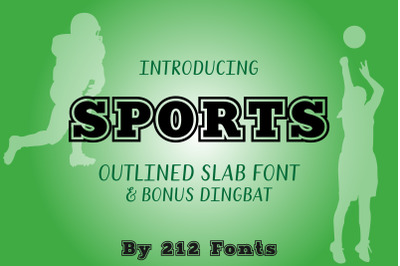 212 Sports Outline Slab Display Font & Bonus Sports Dingbat