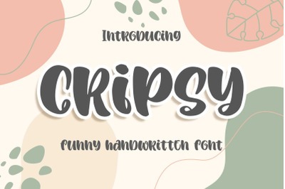 Cripsy a Funny Handwritten Font