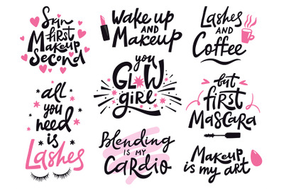 Beauty make up quote. Hand lettering cosmetic phrase, makeup inspirati