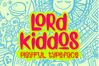 Lord Kiddos