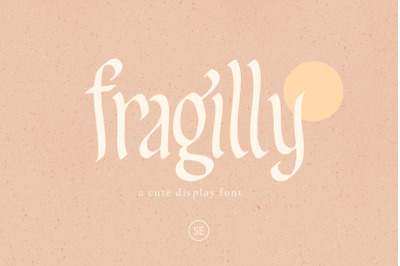 Fragilly - A Cute Font