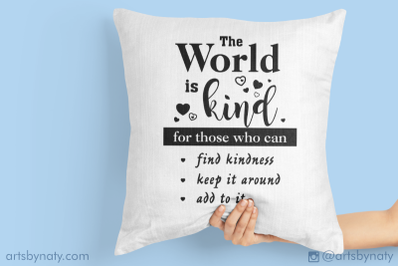 Motivational inspirational quote about kindness SVG File.