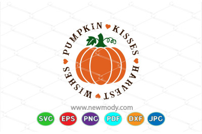 Pumpkin Kisses SVG - Fall Quote Svg -Pumpkin Kisses and Harvest Wishes