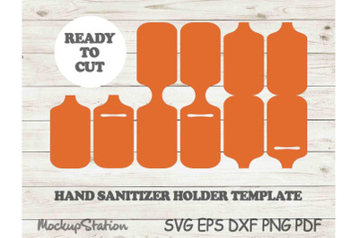 Hand Sanitizer Holder Template SVG,  Laser Cut File DXF
