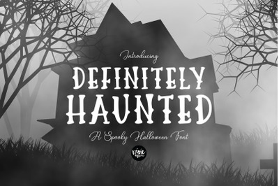 DEFINITELY HAUNTED Halloween Font