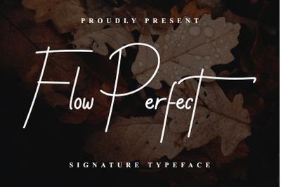 Flow Perfect