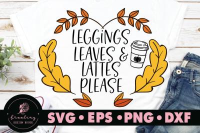 Leggings Leaves & Lattes Please SVG