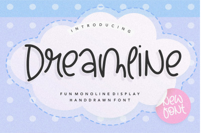 Dreamline Fun Monoline Display Handdrawn Font