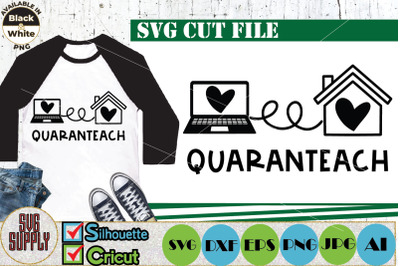 Quaranteach SVG Cut File