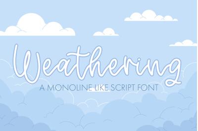 Weathering - A Monoline Script Font
