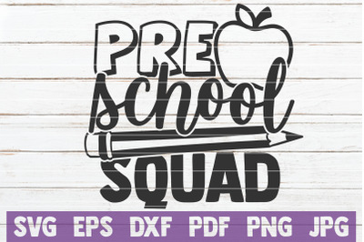 Preschool Squad SVG Cut File
