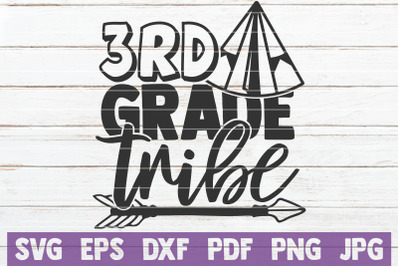 3rd Grade Tribe SVG Cut File