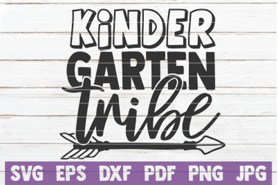 Kindergarten Tribe SVG Cut File
