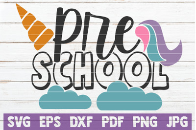 Preschool Unicorn SVG Cut File