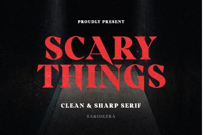 Scary Things - Sharp Serif