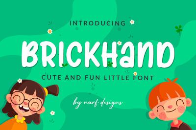 Brick Hand