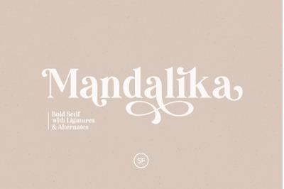 Mandalika - Modern Bold Serif