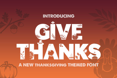 Give Thanks Silhouette Font
