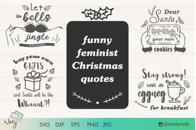 Funny feminist Christmas quotes set.