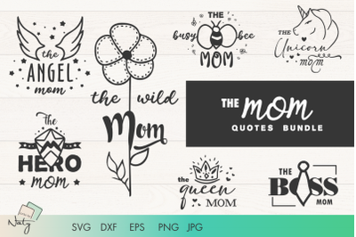 The MOM quotes bundle. Cute SVG cut files.