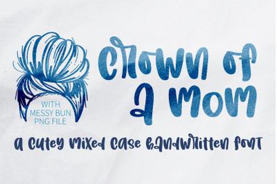 Crown of a mom - A cute handwritten font