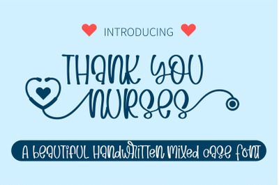 Thank You Nurses - A  Swashes handwritten font