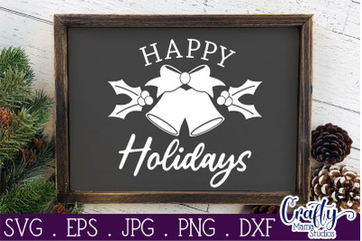 Happy Holidays Sign Svg, Happy Holidays Cut File