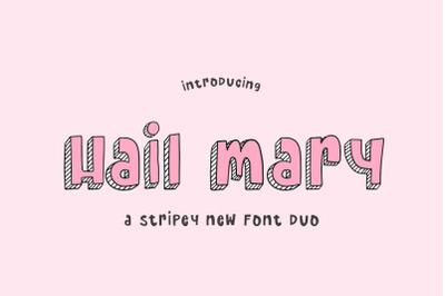 Hail Mary Font Duo