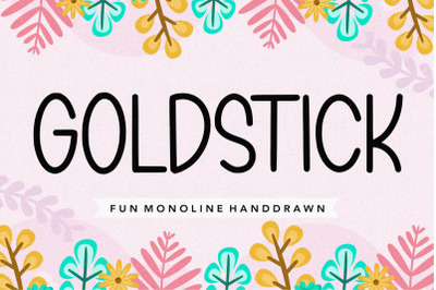 GOLDSTICK Fun Monoline Handdrawn Font