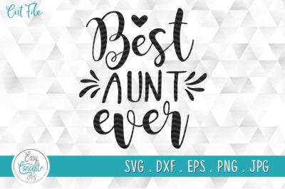 Best Aunt Ever SVG