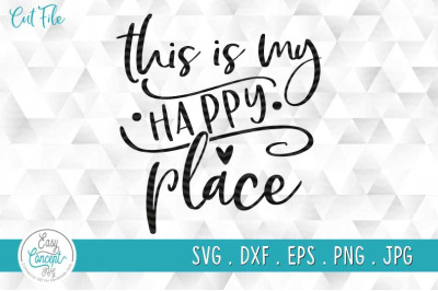 This is my happy place SVG